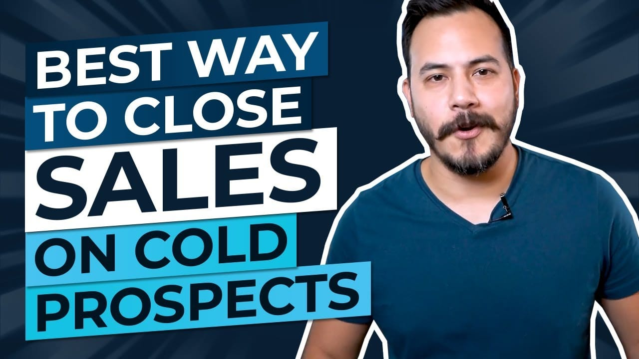 The Best Way to Close Sales on Cold Prospects  (The 'Have You Given Up Yet' Formula)