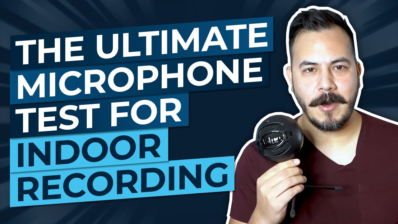 What Microphone to Use for Indoor Recording – The Ultimate Test!