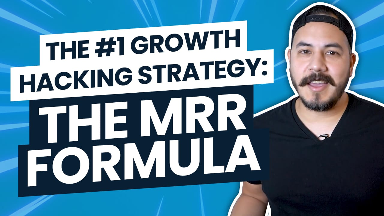 The #1 Growth Hacking Formula: The MRR Formula