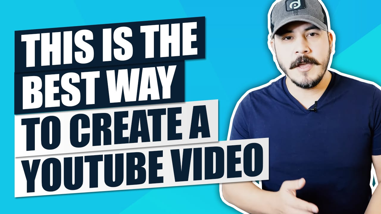 The Best Way to Create a YouTube Video (The Perfect Video Framework)